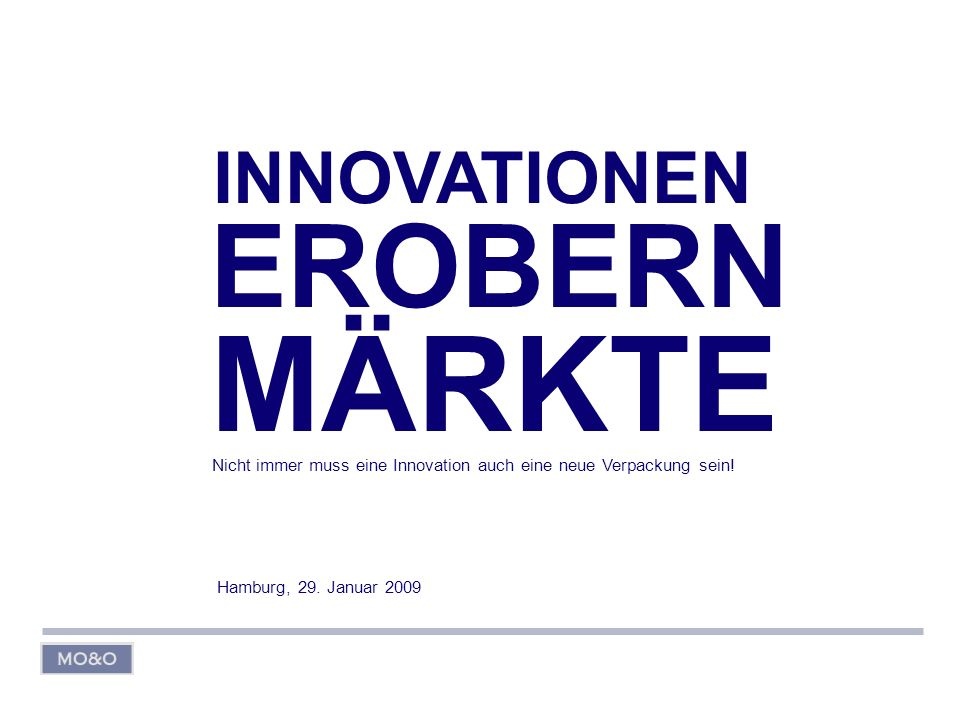 MÄRKTE EROBERN INNOVATIONEN