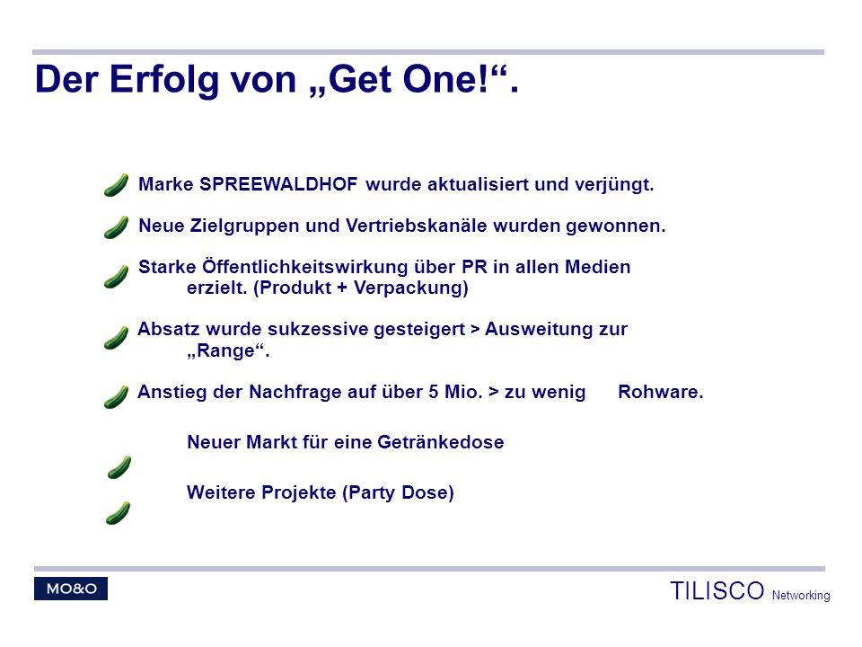 """Der Erfolg von """"Get One! ."""