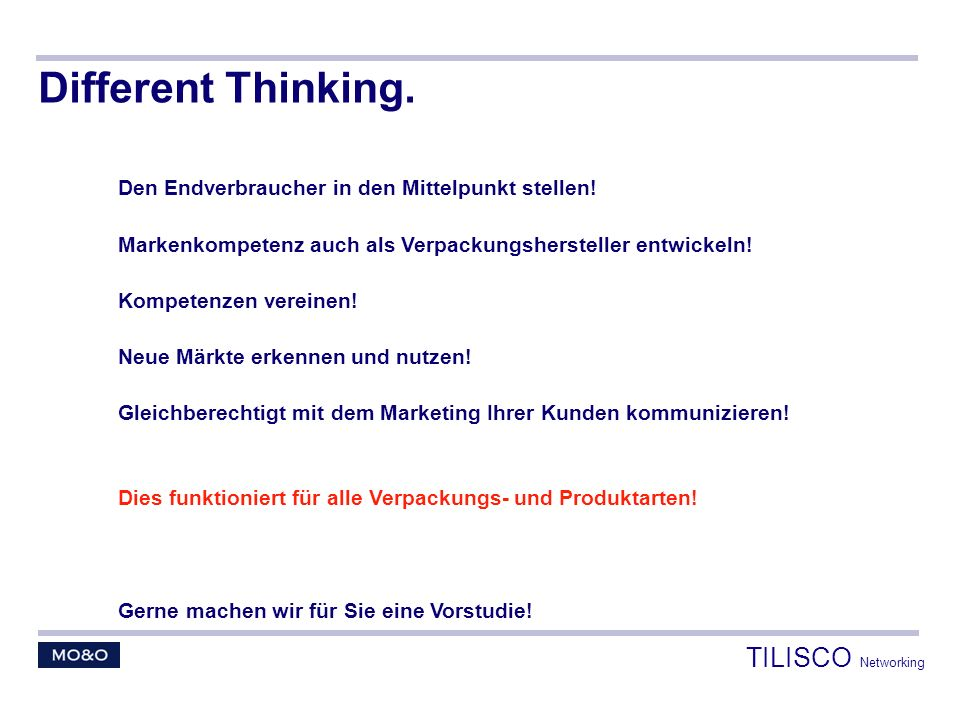 Different Thinking. TILISCO Networking