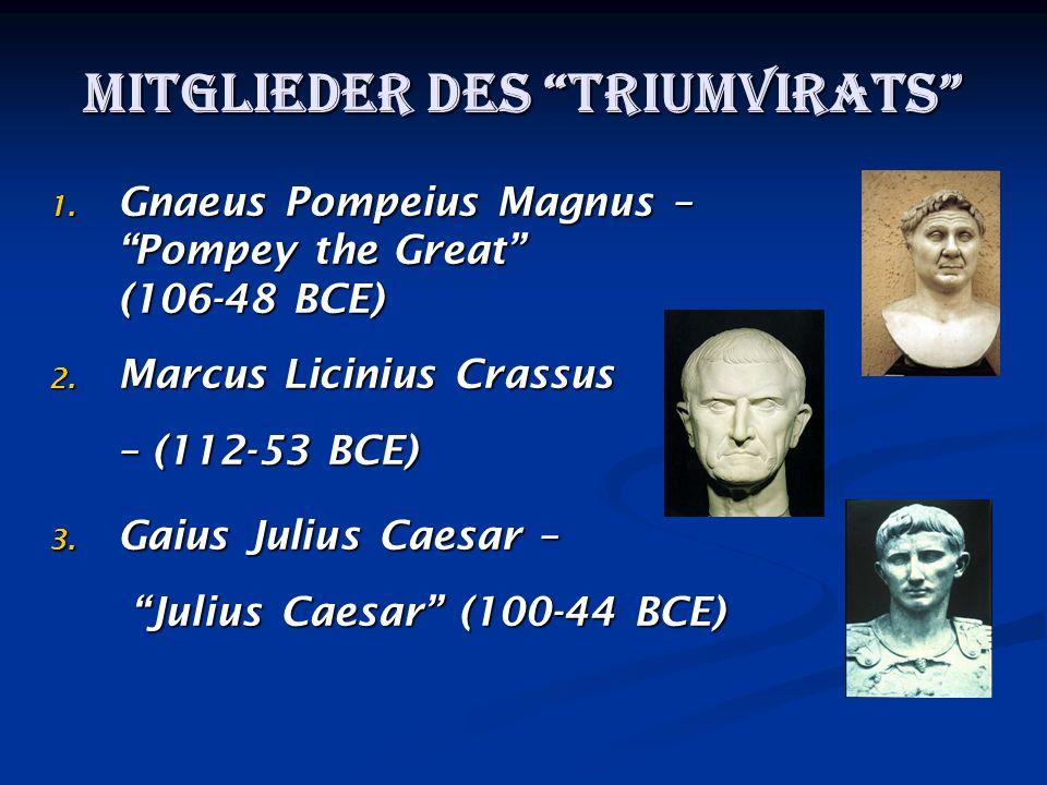 Mitglieder des Triumvirats