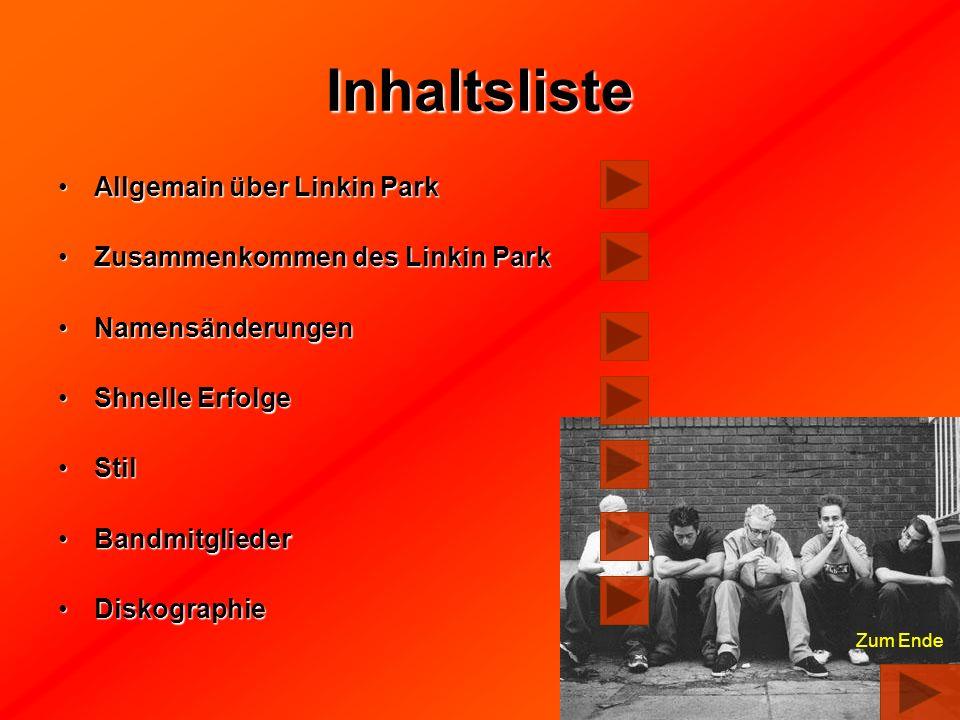 Inhaltsliste Allgemain über Linkin Park Zusammenkommen des Linkin Park