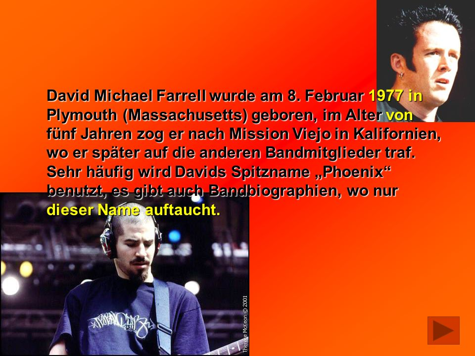 David Michael Farrell wurde am 8