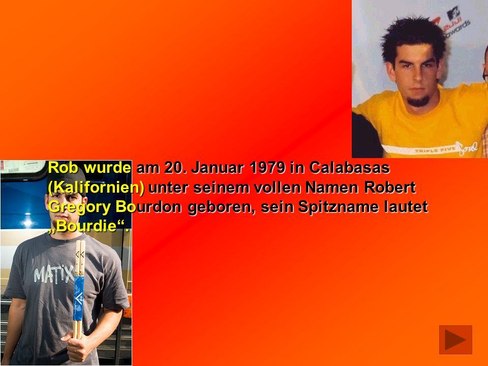 Rob wurde am 20.