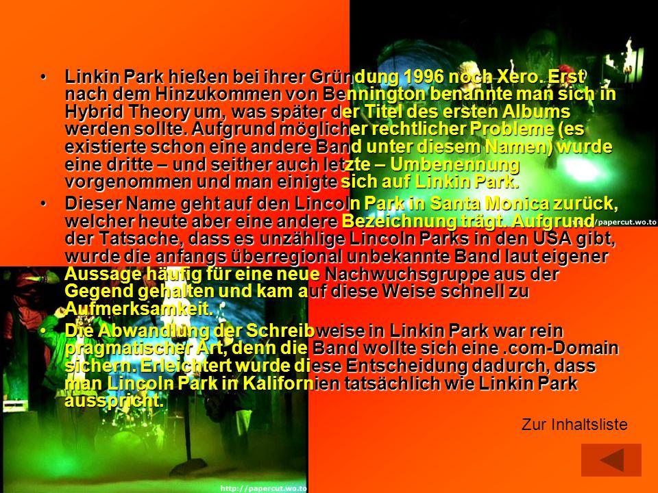 Linkin Park hießen bei ihrer Gründung 1996 noch Xero