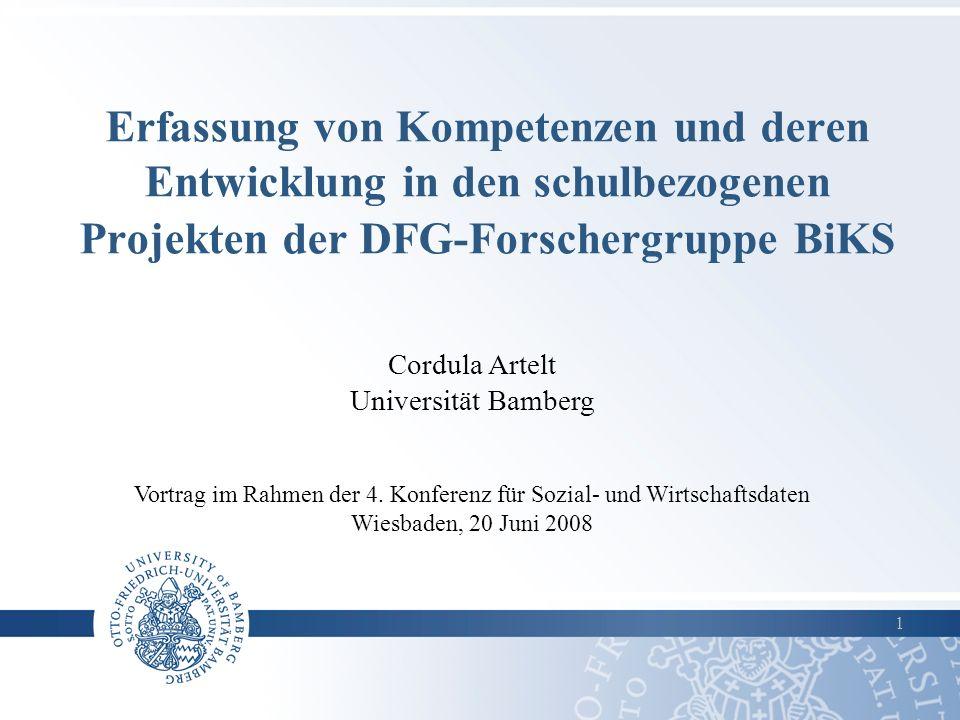 Erfassung von Kompetenzen und deren Entwicklung in den schulbezogenen Projekten der DFG-Forschergruppe BiKS