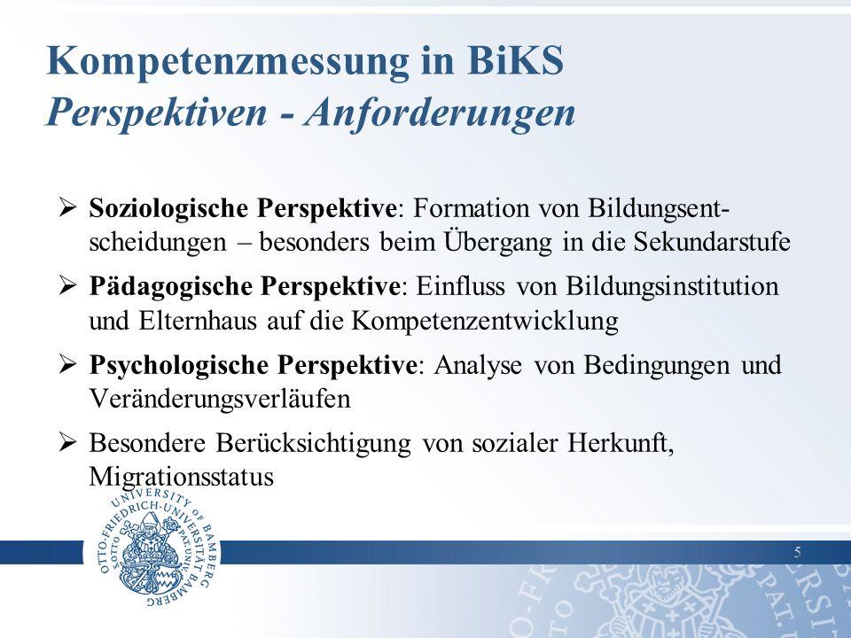 Kompetenzmessung in BiKS Perspektiven - Anforderungen