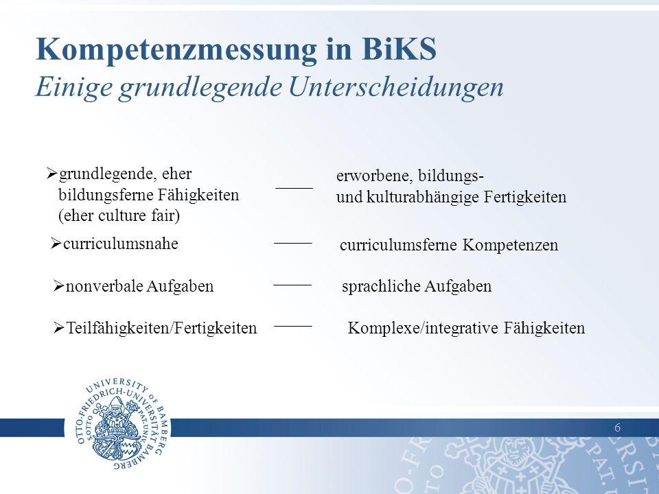 Kompetenzmessung in BiKS Einige grundlegende Unterscheidungen