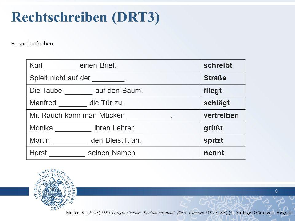 Rechtschreiben (DRT3) Karl ________ einen Brief. schreibt