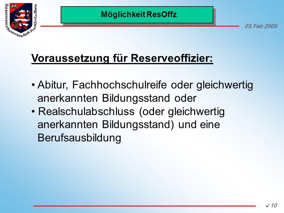 Voraussetzung für Reserveoffizier: