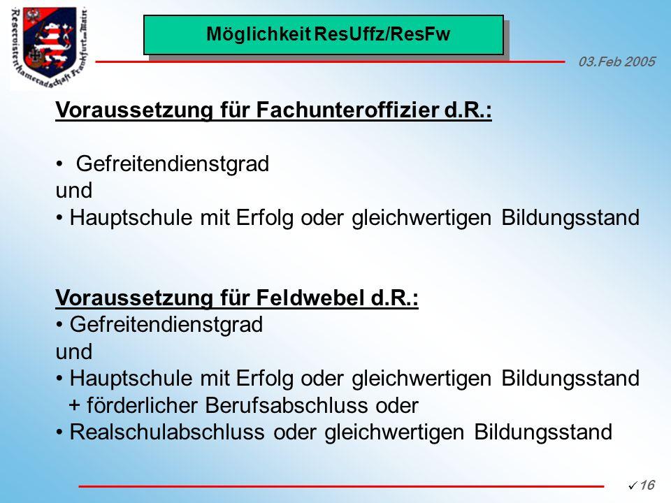 Möglichkeit ResUffz/ResFw