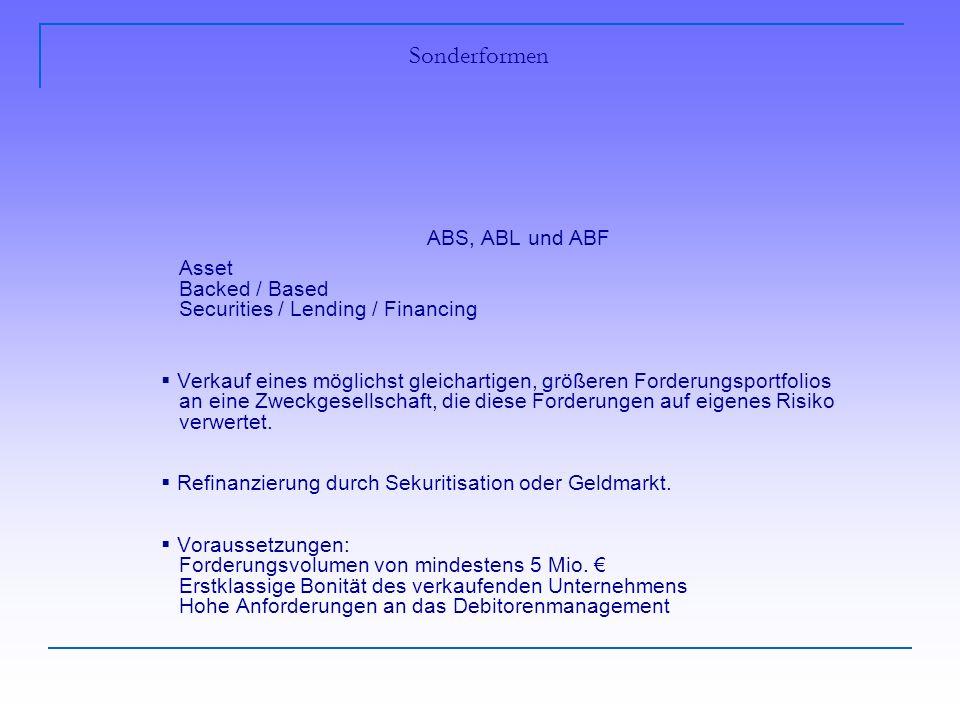 Sonderformen ABS, ABL und ABF