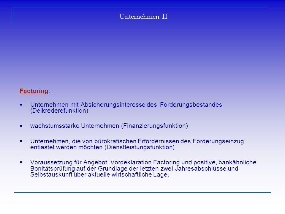 Unternehmen II Factoring: