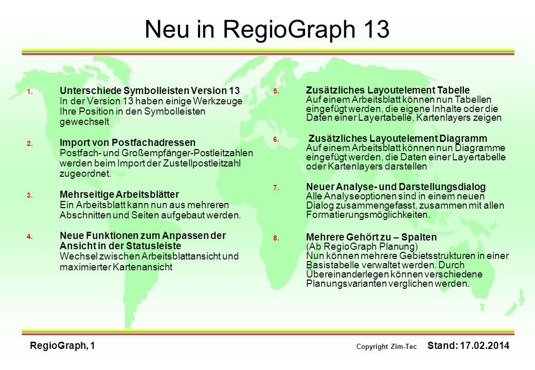 Neu in RegioGraph 13Unterschiede Symbolleisten Version 13 In der Version 13 haben einige Werkzeuge Ihre Position in den Symbolleisten gewechselt.