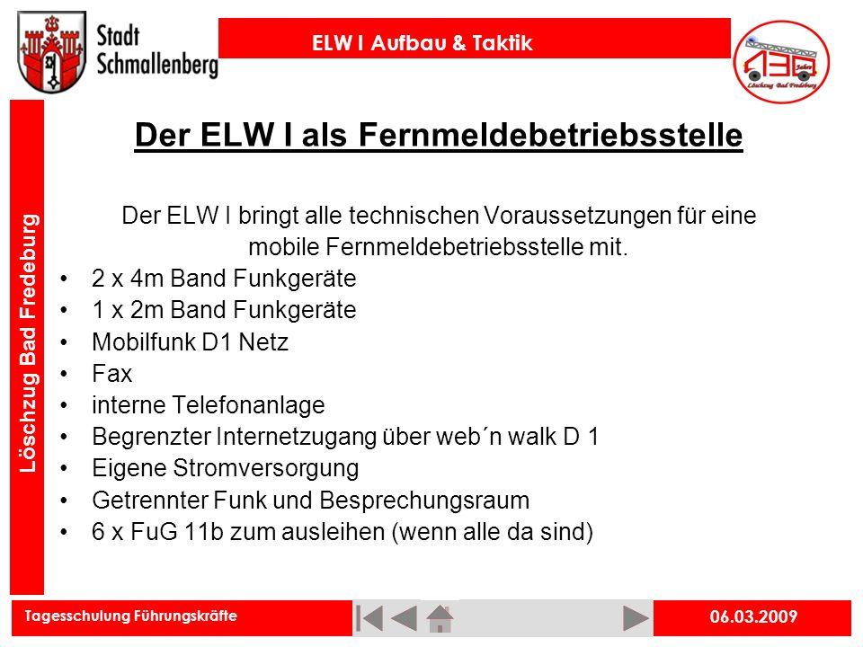 Der ELW I als Fernmeldebetriebsstelle