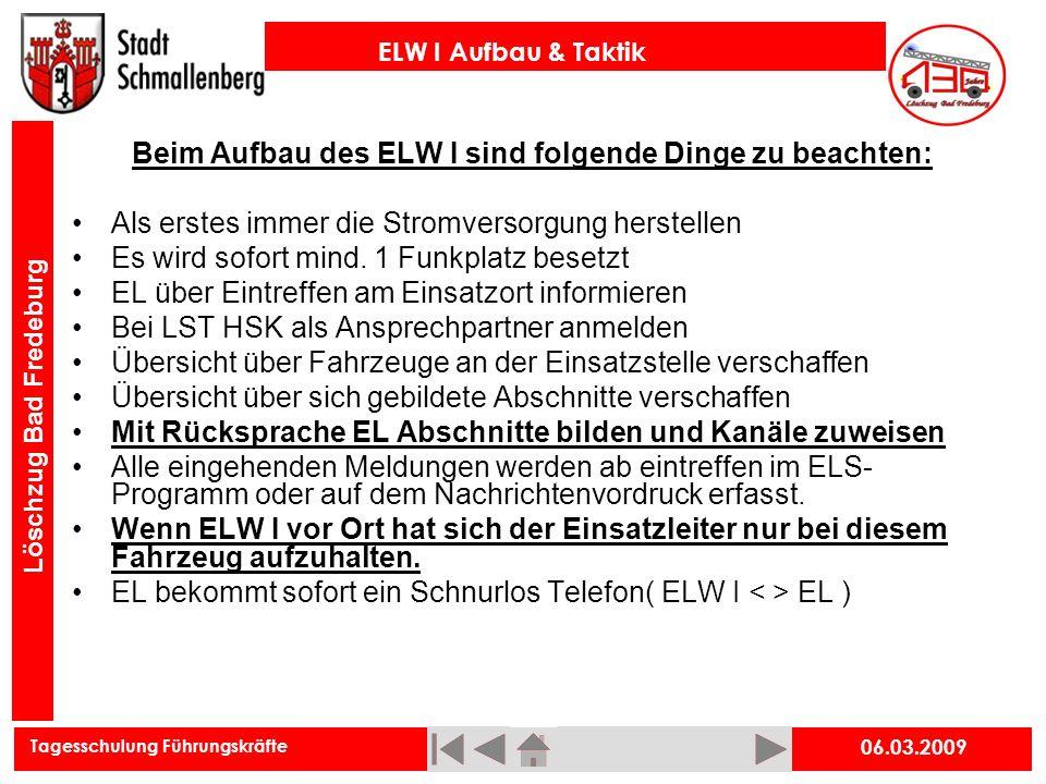 Beim Aufbau des ELW I sind folgende Dinge zu beachten: