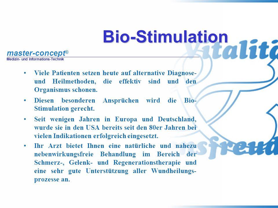 Bio-Stimulation Viele Patienten setzen heute auf alternative Diagnose- und Heilmethoden, die effektiv sind und den Organismus schonen.