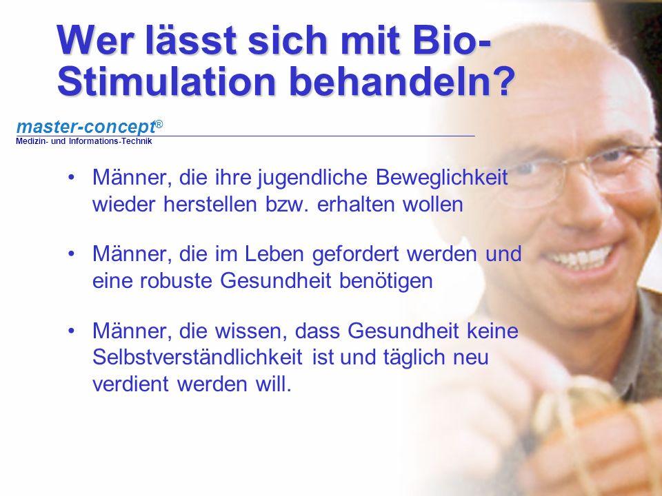Wer lässt sich mit Bio-Stimulation behandeln