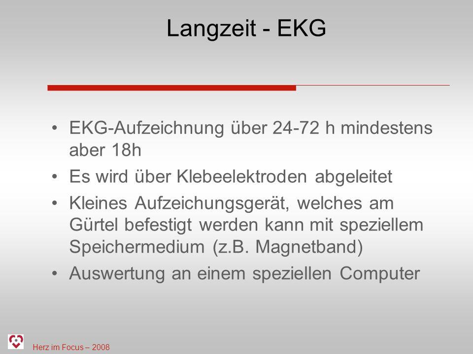 Langzeit - EKG EKG-Aufzeichnung über 24-72 h mindestens aber 18h