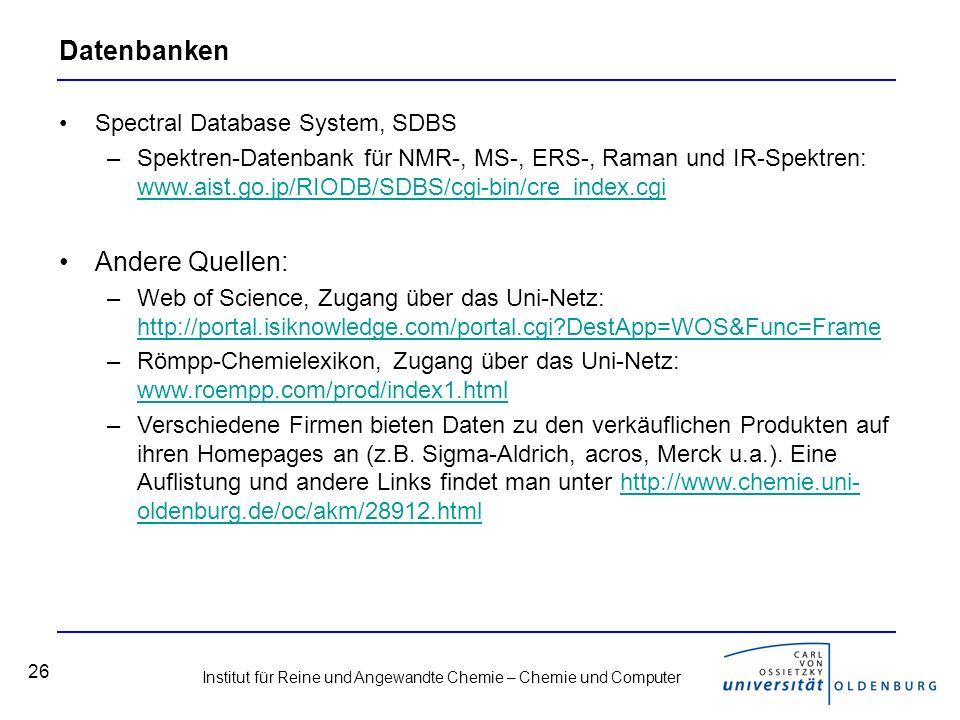 Datenbanken Andere Quellen: Spectral Database System, SDBS