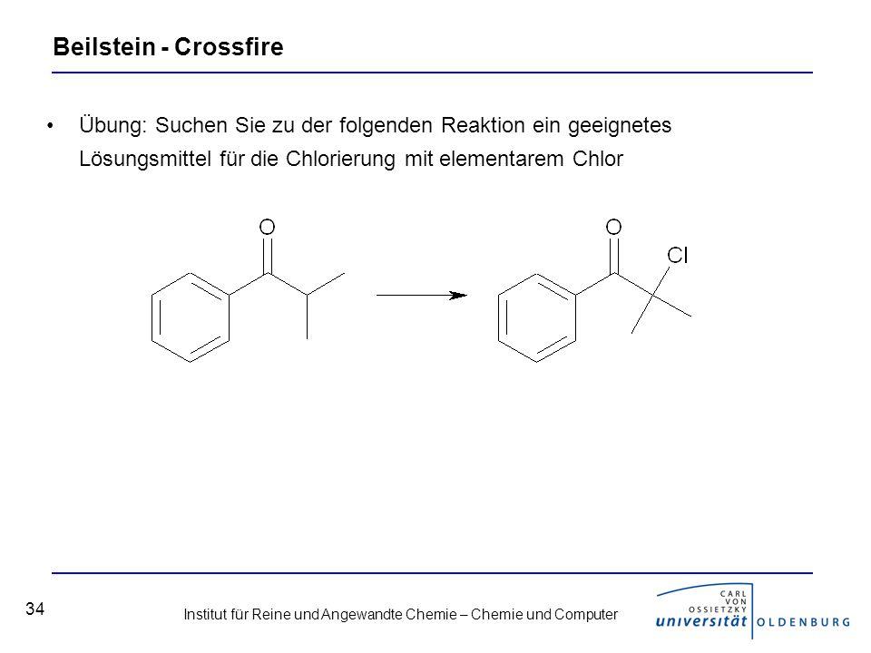 Beilstein - Crossfire Übung: Suchen Sie zu der folgenden Reaktion ein geeignetes Lösungsmittel für die Chlorierung mit elementarem Chlor.