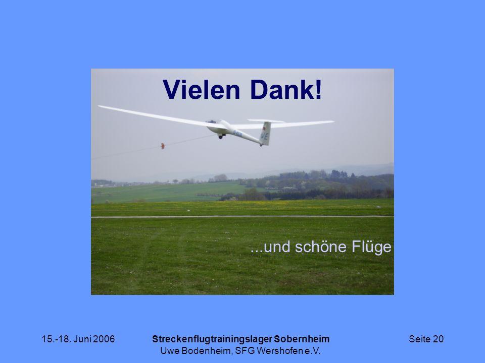 Vielen Dank! ...und schöne Flüge 15.-18. Juni 2006