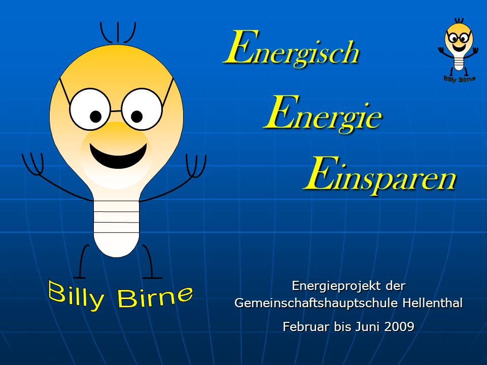 Energieprojekt der Gemeinschaftshauptschule Hellenthal