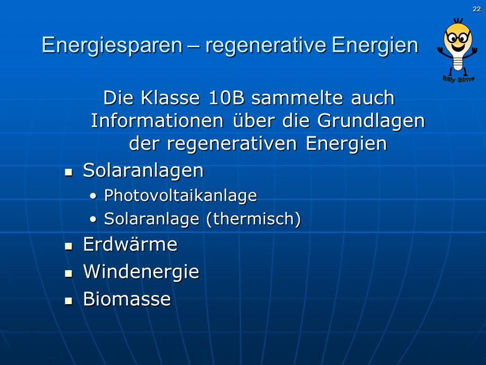 Energiesparen – regenerative Energien