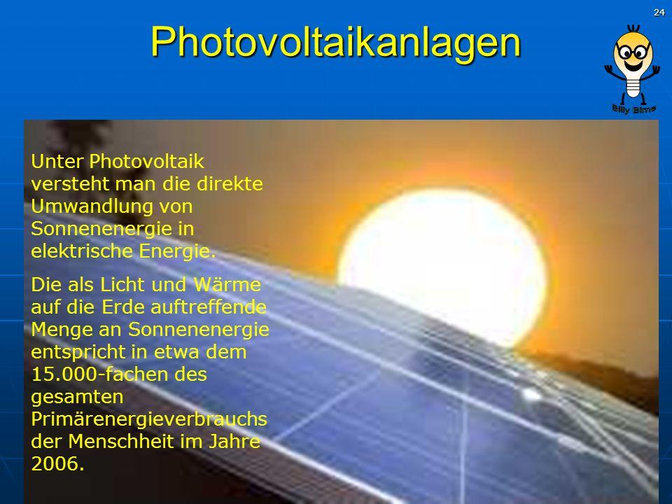 Photovoltaikanlagen Unter Photovoltaik versteht man die direkte Umwandlung von Sonnenenergie in elektrische Energie.