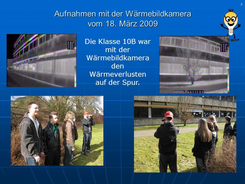 Aufnahmen mit der Wärmebildkamera vom 18. März 2009