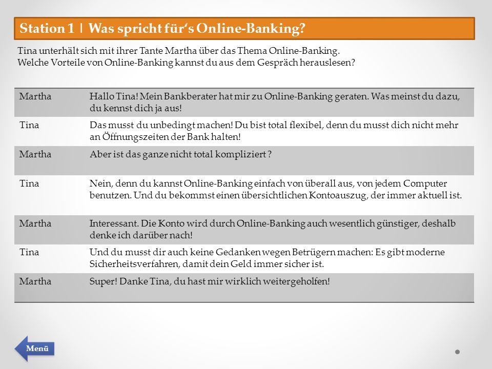 Station 1 | Was spricht für's Online-Banking