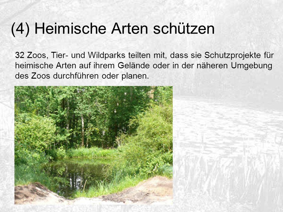 (4) Heimische Arten schützen