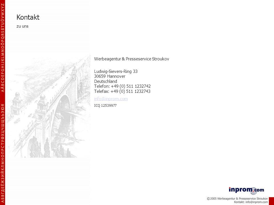 Kontakt zu uns Werbeagentur & Presseservice Stroukov