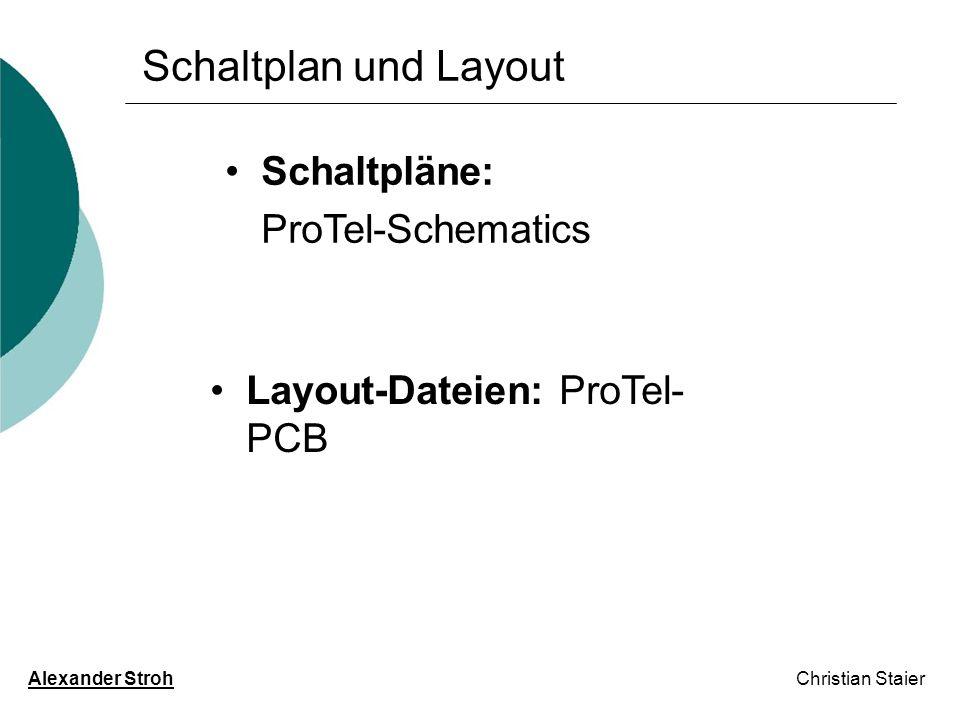 Schaltplan und Layout Schaltpläne: ProTel-Schematics