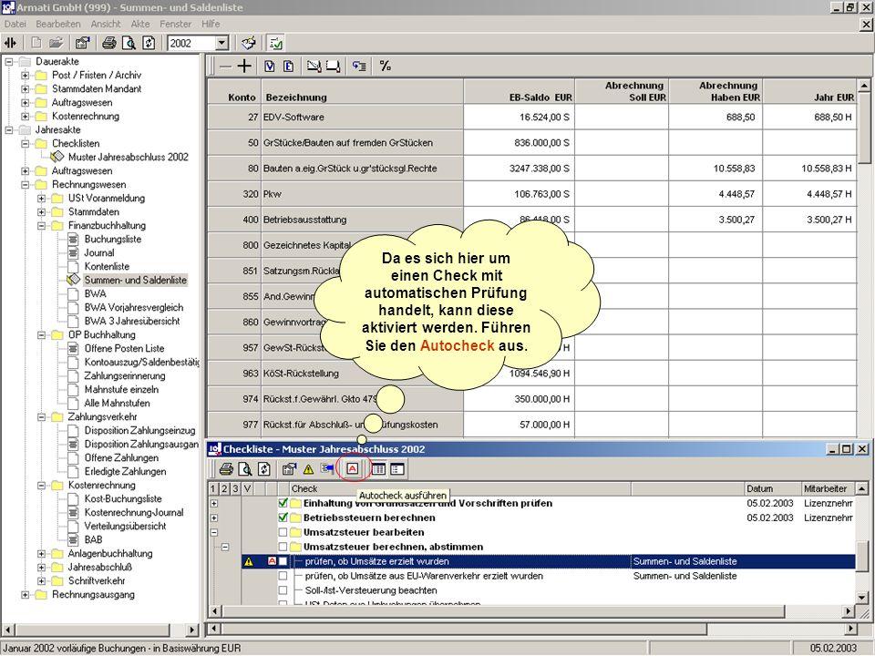 Da es sich hier um einen Check mit automatischen Prüfung handelt, kann diese aktiviert werden.