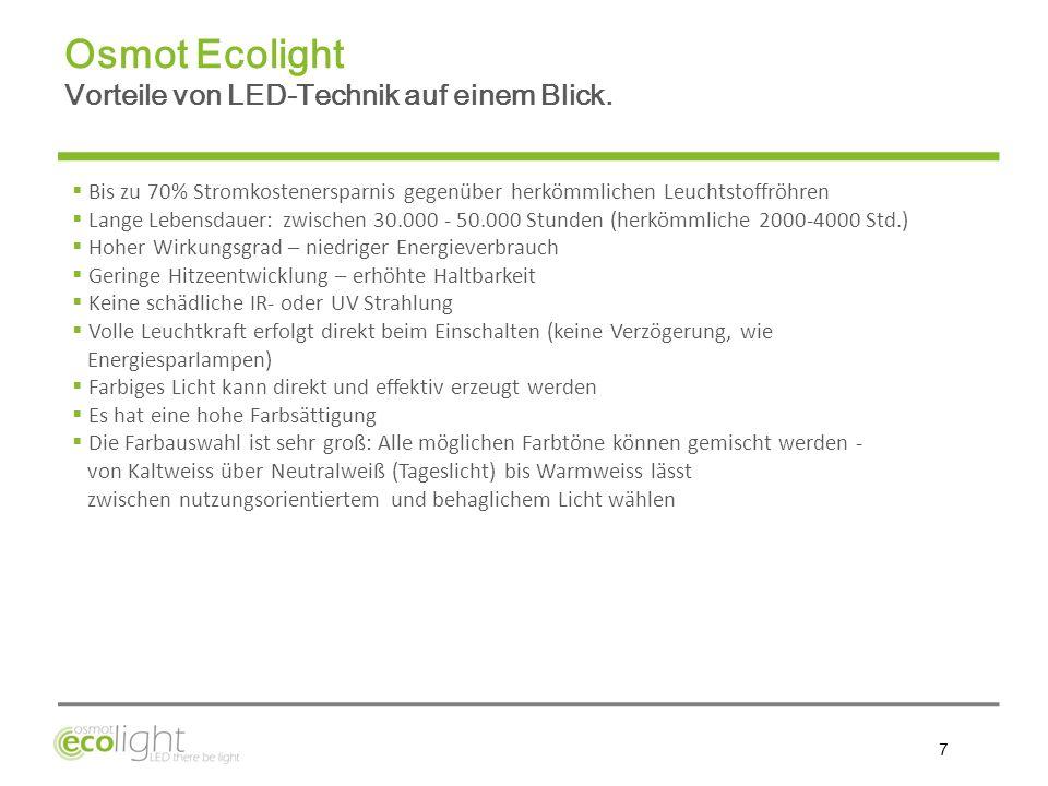 Osmot Ecolight Vorteile von LED-Technik auf einem Blick.