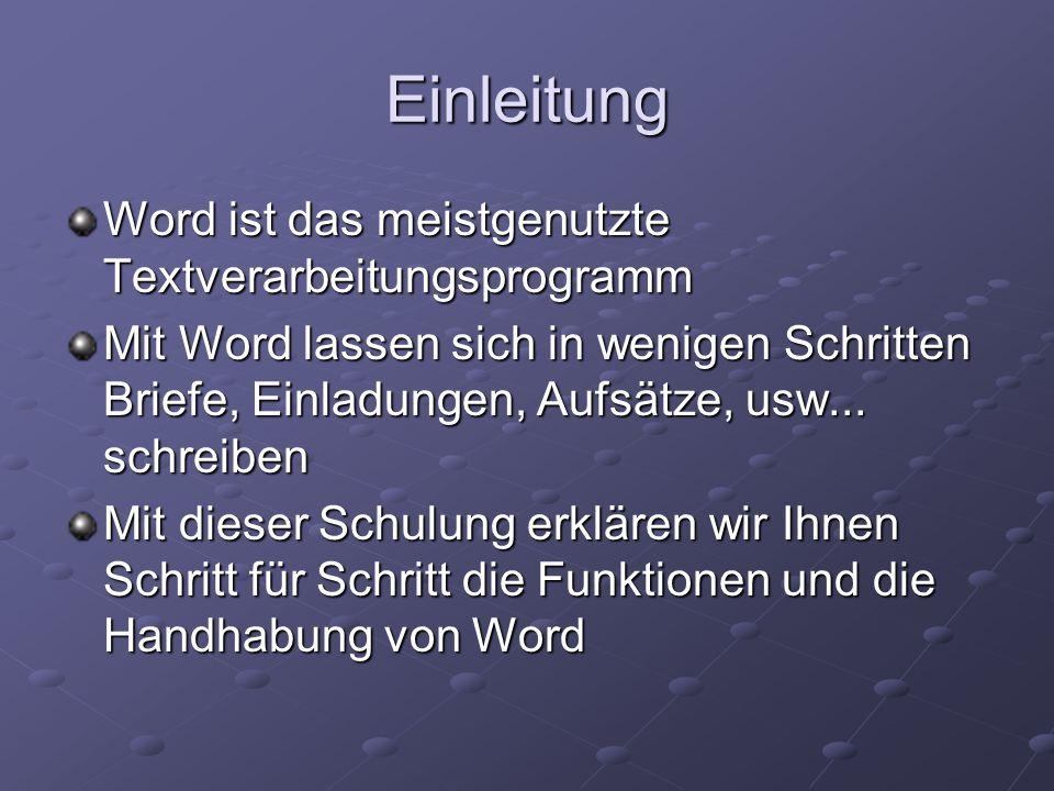 Einleitung Word ist das meistgenutzte Textverarbeitungsprogramm
