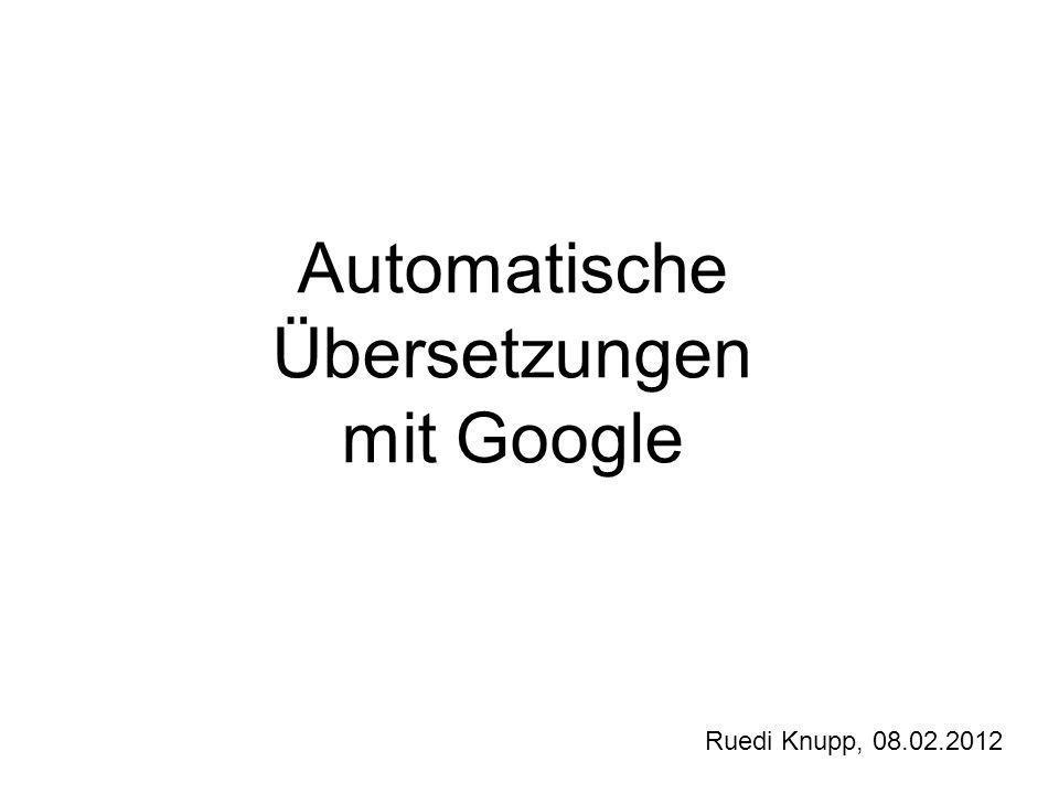Automatische Übersetzungen mit Google