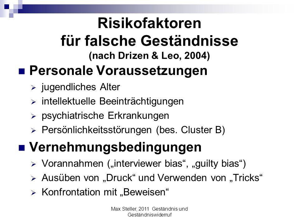 Risikofaktoren für falsche Geständnisse (nach Drizen & Leo, 2004)