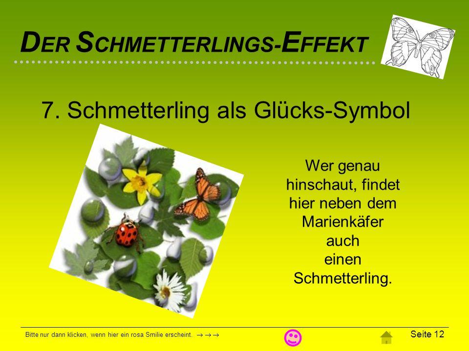 7. Schmetterling als Glücks-Symbol