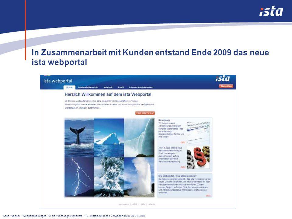 In Zusammenarbeit mit Kunden entstand Ende 2009 das neue ista webportal