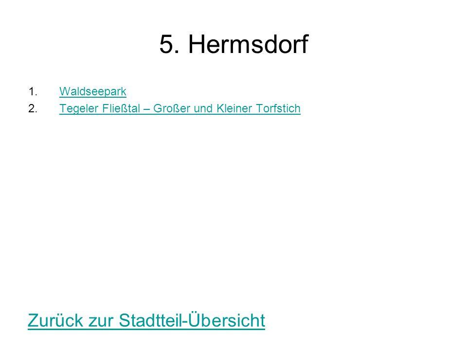 5. Hermsdorf Zurück zur Stadtteil-Übersicht Waldseepark