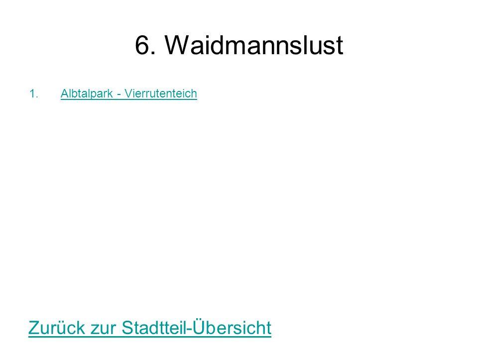 6. Waidmannslust Zurück zur Stadtteil-Übersicht