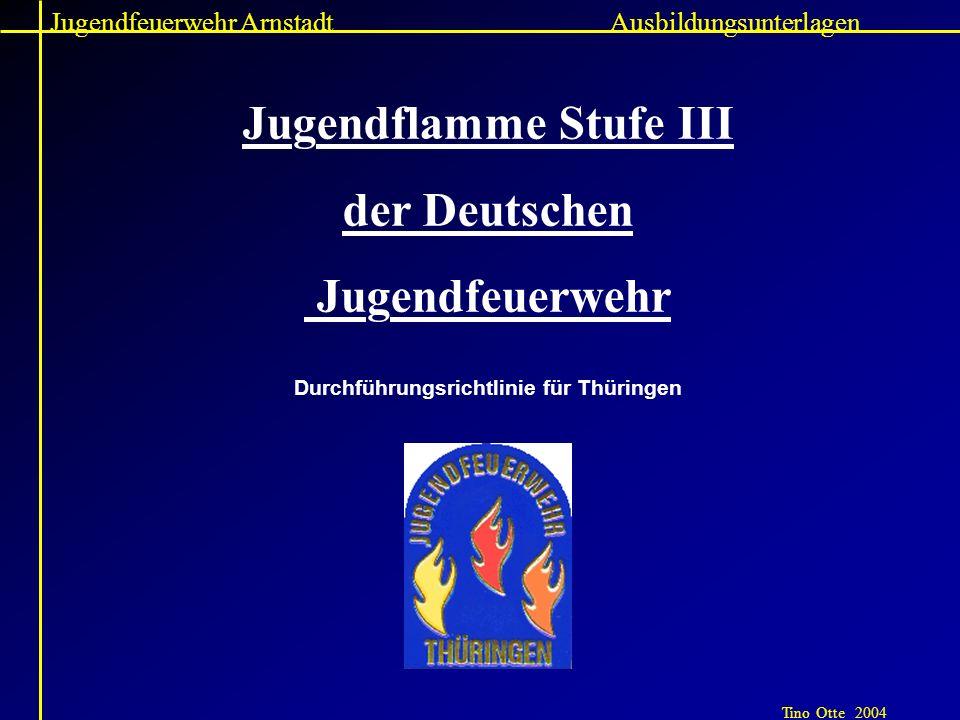 Jugendflamme Stufe III Durchführungsrichtlinie für Thüringen