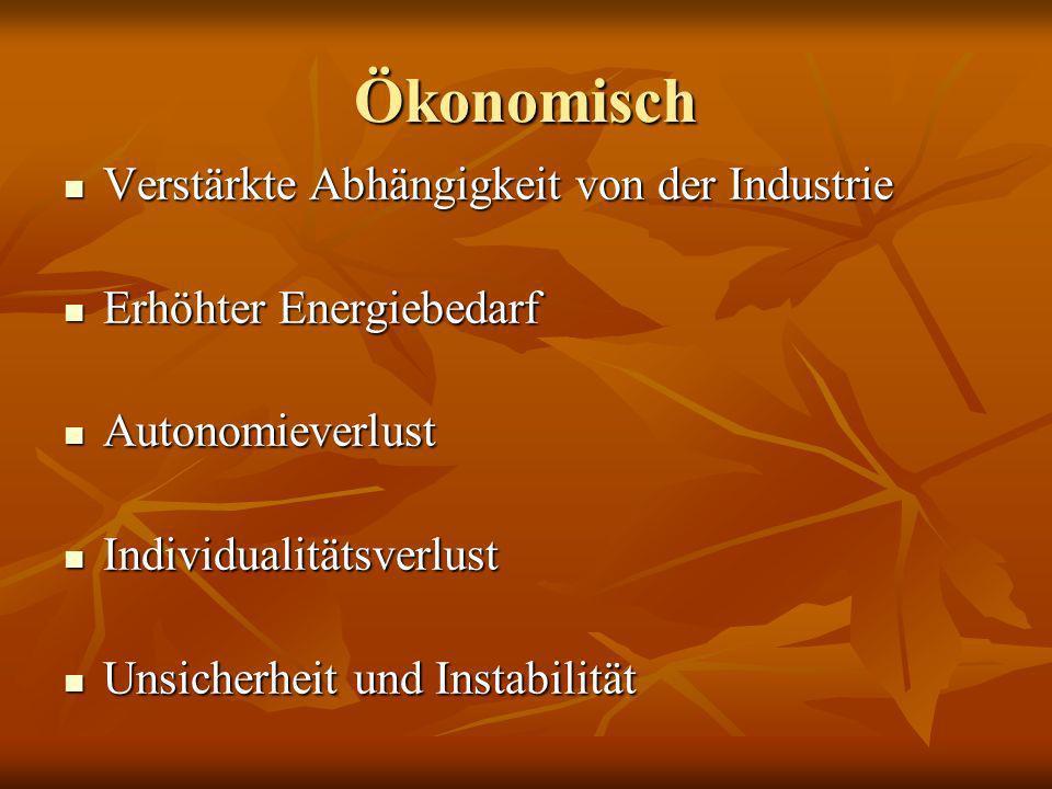 Ökonomisch Verstärkte Abhängigkeit von der Industrie