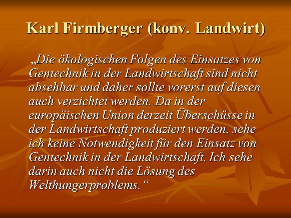 Karl Firmberger (konv. Landwirt)