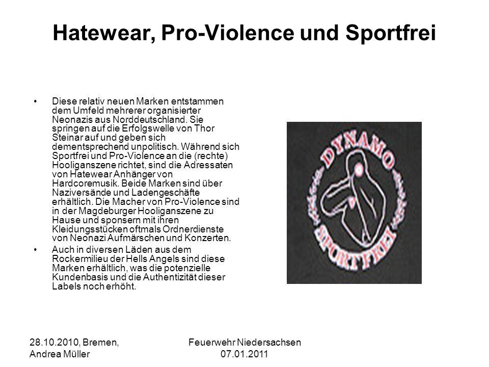 Hatewear, Pro-Violence und Sportfrei