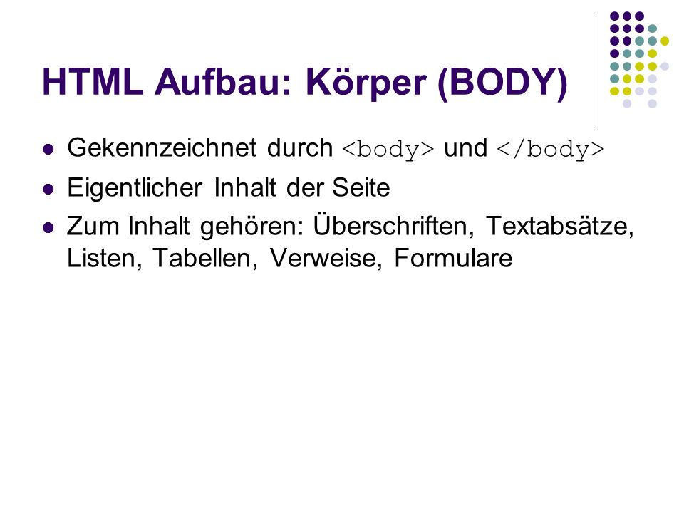 HTML Aufbau: Körper (BODY)