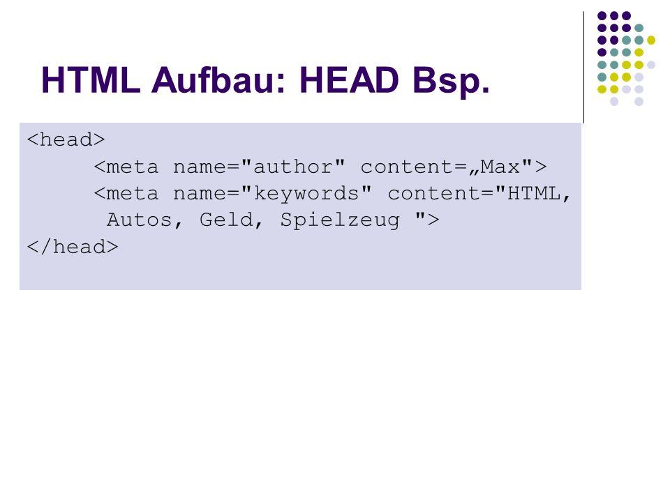 HTML Aufbau: HEAD Bsp. <head>