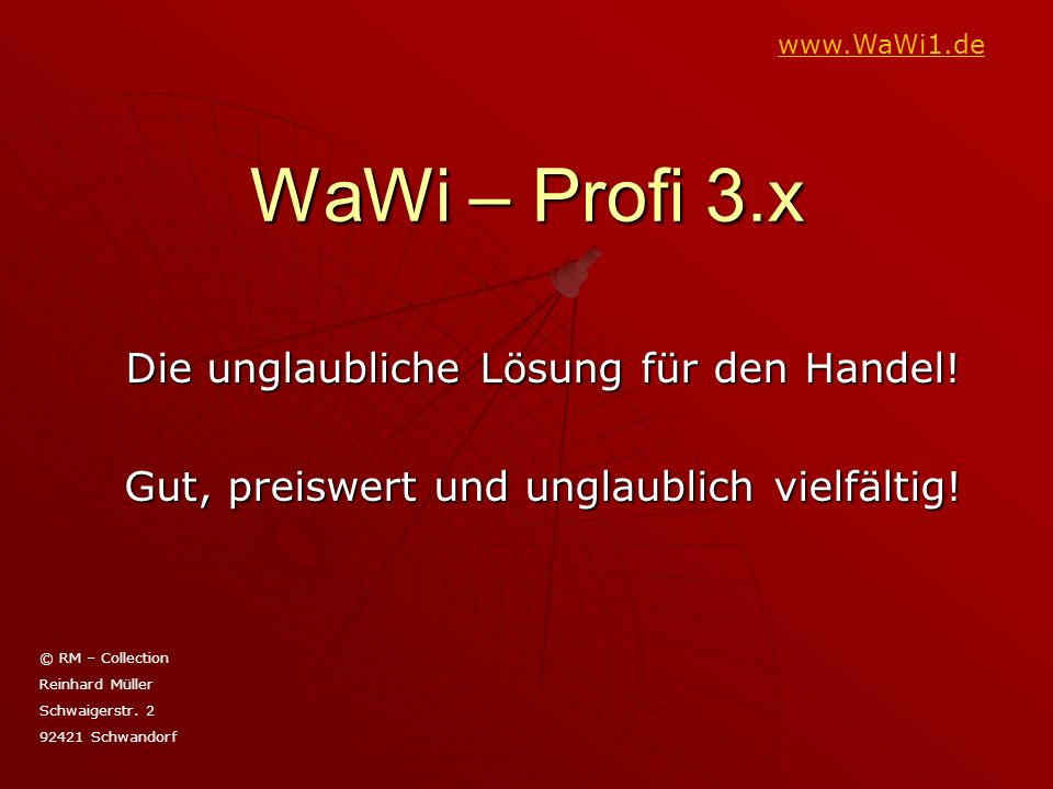 WaWi – Profi 3.x Die unglaubliche Lösung für den Handel!