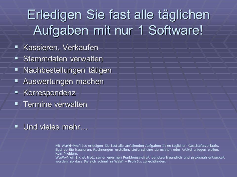 Erledigen Sie fast alle täglichen Aufgaben mit nur 1 Software!